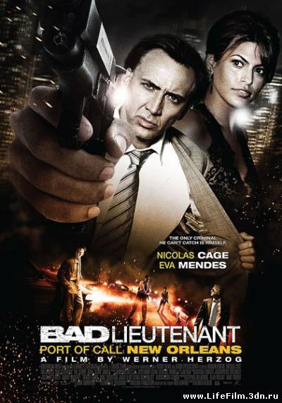 Плохой лейтенант / Bad Lieutenant: Port of Call New Orleans (2009)